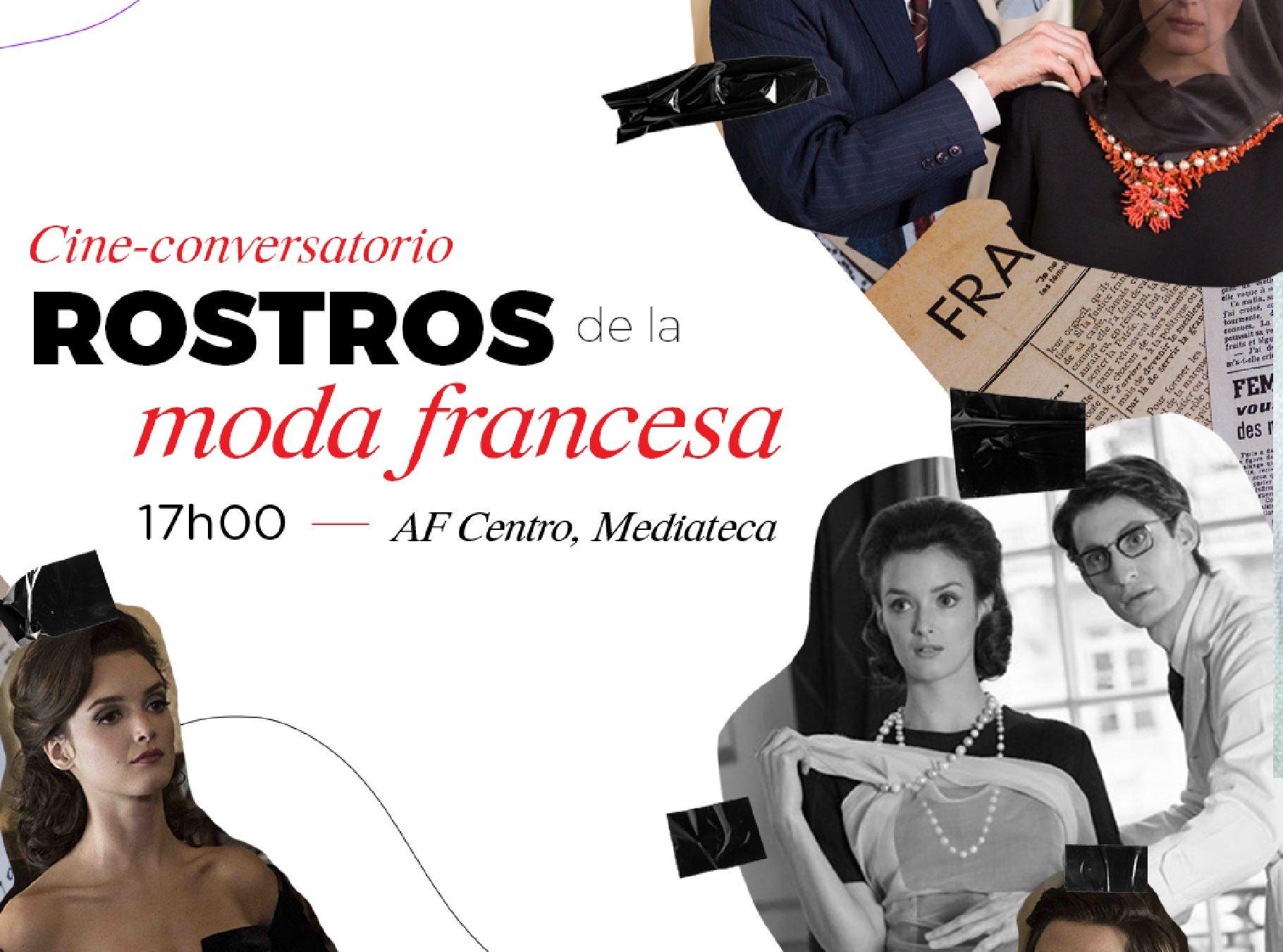 "Cine-Foro ""Rostros de la moda francesa"""