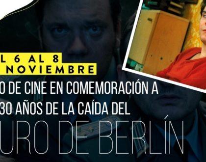 Ciclo de Cine en Conmemoración a la caída del muro de Berlín