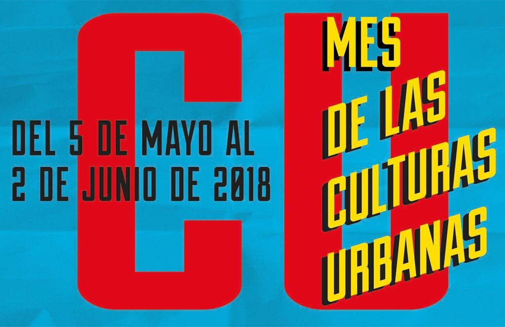 El Mes de las Culturas Urbanas │ Mayo 2018