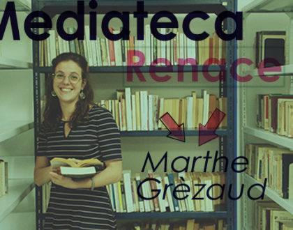 La Mediateca Renace con Marthe Grézaud